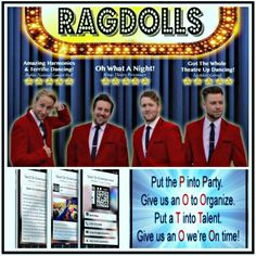 Ragdolls Frankie Valli Tribute. They recreate the iconic sound of the Four Seasons. In the first part of the show the boys will take you back to where it all began. They will be performing the classic 50's songs as the Four Seasons once did. Hits included Still Of The Night, Oh Carol, Teenager In Love and Why Do Fools Fall In Love.