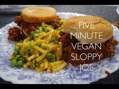 Five minute vegan meal: sloppy joes!