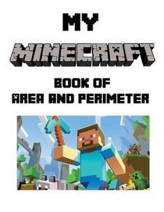 Minecraft Fans!Students create their own math Minecraft book! Students use Cheez-it crackers to measure 1 square unit and calculate the area and perimeter of  Minecraft figures. There are 2 tasks in this book. Task 1 asks to find the area and perimeter of various figures.