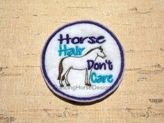 Horse Hair, Don't Care Embroidered Felt Patch, Purple and Turquoise, Chestnut…