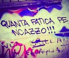 Verona, Wall Writing, Italian Quotes, Wonderwall, Sentences, Favorite Quotes, Philosophy, Quotations, Tattoo Quotes