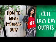 How to Wear Pyjama Out? Lazy Day Outfits - How to Style Pyjama 2018 in my stylewithadity video series. How cool is to wear pajama out in India? 3 looks I cre. Cute Lazy Day Outfits, Casual Outfits, Fashion Outfits, Fashion Tips, Pajama Outfits, Latest Fashion Trends, Outfit Of The Day, What To Wear, Pajamas
