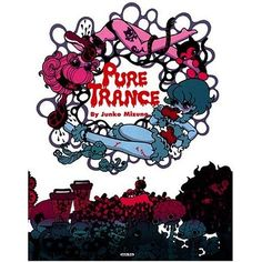 Pure Trance by Junko Mizuno (2015, Paperback) manga comic art
