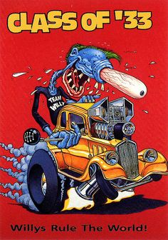 Rat Fink Ed Big Daddy Roth - Class of 33
