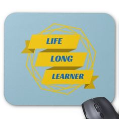 Life long learner geeky banner, yellow and blue mouse pads.