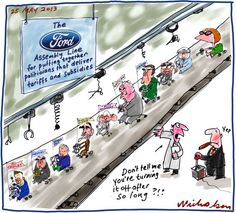 Ford to close factory subsidies pointless protectionism Business cartoon 25 May 2013