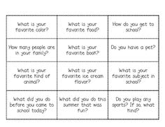 "Questions to cut up and put into a hate for students to pick out a question and answer it! It's a great way to get to know your students. This website also gives great ""first day"" activities. (open)"