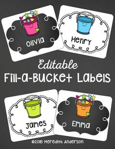 Bucket Fillers Labels: Editable and FREE. Have you filled a bucket today? Bucket Filling Classroom, Bucket Filling Activities, Classroom Organization, Classroom Management, Class Management, Behavior Management, Classroom Decor, Classroom Behavior, Kindergarten Classroom