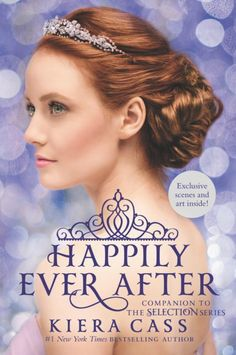 """Read """"Happily Ever After: Companion to the Selection Series"""" by Kiera Cass available from Rakuten Kobo. Go behind the scenes of Kiera Cass's bestselling Selection series with this gorgeous collection of novellas and exclu. Happily Ever After, Kiera Cass Books, The One Kiera Cass, The Selection Kiera Cass, Prince Maxon, Maxon Schreave, Selection Series, Love Conquers All, The Heirs"""