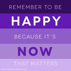 Remember to be #Happy!