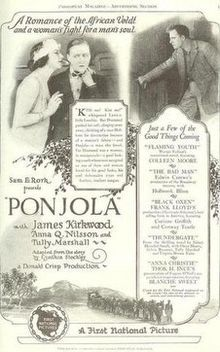 Ponjola. Anna Q. Nilsson, James Kirkwood, Tully Marshall, Joseph Kilgour. Directed by Donald Crisp. Associated First National Pictures. 1923