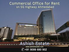 Commercial Office for Rent on SG Highway Ahmedabad by #AshishEstate