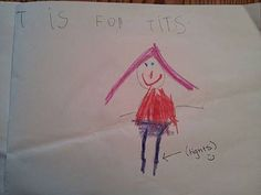 Pin for Later: These LOL-Worthy Homework Assignments Fail So Badly They Win T is For Tits Oooops.