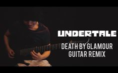 Awesome cover of Death By Glamour from Undertale