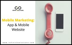 Mobile Marketing: App and Mobile Website - Solutions Marketing and Consulting Agency Mobile Marketing, Mobile App, Website, Phone, Telephone, Mobile Applications, Mobile Phones