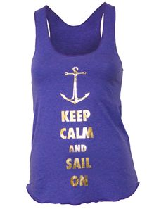 Delta Gamma Sail On Tank...Appropriate use of the keep calm meme