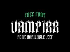 Vampirr free font by Fonts of Chaos.