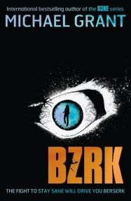 BZRK - Michael Grant YA Sci-Fi