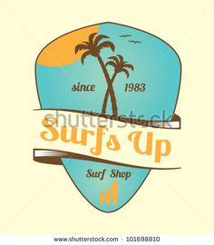 Surfs Up Vintage Emblem Stock Vector Illustration 101698810: Shutterstock