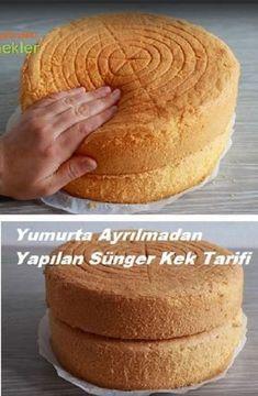 Sponge Cake Recipe Made Without Separating Eggs - Pastry Sponge Cake Recipes, Donut Recipes, Pudding Recipes, Pasta Cake, Yummy Food, Tasty, Turkish Recipes, Yummy Cakes, Food To Make