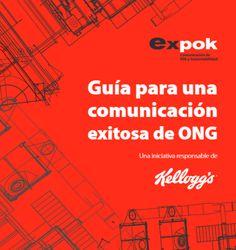 Si tienes una ONG seguro te interesará esta guía para una comunicación exitosa con información de Kellogg. http://www.expoknews.com/si-tienes-una-ong-tienes-que-saber-esto/
