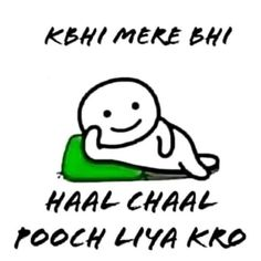 Friends quotes funny - Khabhi puch liya karo koi to Stupid Quotes, Funny Quotes In Hindi, Best Friend Quotes Funny, Funny Attitude Quotes, Funny Baby Quotes, Girly Quotes, Jokes Quotes, Cute Quotes, Swag Quotes