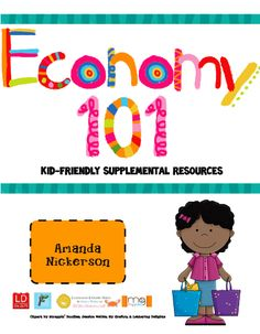 great economics resoures - blog post - leomnade stand economics, big kid friendly vocab cards, etc.