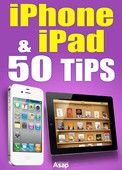 iPad-iPhone: 50 Tips - Céline Willefrand  |  #Computers  iPad-iPhone: 50 Tips Céline Willefrand Genre: Computers Price: Free Publish Date: November 30, 2012   You have a technological gem in your hands. Discover its great potential. In this book...