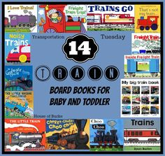 14 Train Board Books for Baby and Toddler - Transportation Tuesday - Train Week! - House of Burke