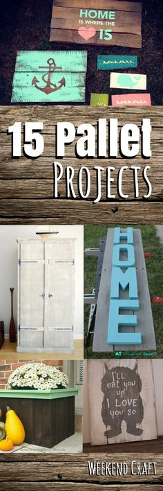 15 DIY Pallet Project tutorial from Pallet signs, art, decor, crafts, shelving, furniture, organization, kitchen, bedroom, home, ikea hacks, gardening, wall idea and planters.