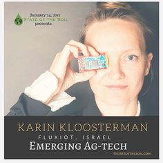 @eddygrows founder Karin Kloosterman talks about emerging #Agtech #sensortechnology and #agriculture worldwide.