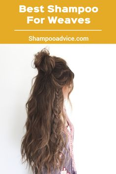 Finding the best shampoo for weaves in your favorite shopping hub's product section will not be an easy method. This is because most shopping hubs stock up on their shampoo in a limited manner. Good Shampoo And Conditioner, Best Shampoos, Your Hair, How To Look Better, Weaving, Good Things, Easy, Shopping, Loom Weaving
