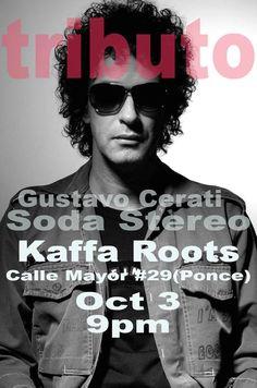 Tributo a Gustavo Cerati y Soda Stereo #sondeaquipr #gustavocerati #sodastereo #kaffaroots #ponce