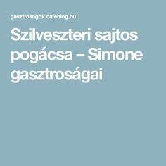 Szilveszteri sajtos pogácsa – Simone gasztroságai