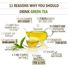 11 Reasons Why You Should Drink Green Tea, also is helping my tummy virus right now !