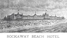 """The Rockaway Beach Hotel, aka the Hotel Imperial was built late 1870s-early 1880s by Rockaway Improvement Co. Promoted as the """"biggest hotel in the world"""", ran along the present-day Beach 110th St to Beach 116th St (six blocks long!), thus in the contemporary Rockaway Park neighborhood rather than Rockaway Beach as the name implies. Construction was beset by labor difficulties & lack capital. One wing pressed into service summer of 1881, the hotel, although completed, never actually opened…"""