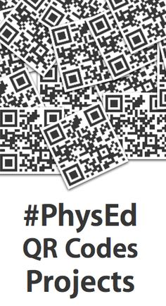 #PhysEd QR Codes Projects: See some of the amazing ways #physed teachers are using QR codes in their teaching and learn how you can get started with your very own project!