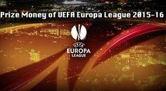 UEFA Europa League 2015-16 Season's Prize Money - http://www.tsmplug.com/football/uefa-europa-league-2015-16-seasons-prize-money/