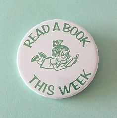 Vintage PINBACK BUTTON Read A Book This Week 1980s by MADsLucky13