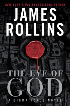 The Eye of God: A Sigma Force Novel OFFICIAL COVER released! The finest and best cover to date. I love it!    Amazon: http://jamesrollins.me/the-eye-of-god-amazon  Barnes & Noble: http://jamesrollins.me/the-eye-of-god-bn