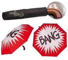 "The Gunbrella is a real product that looks like one of those pop-guns with the flag that comes out that the Joker would point at Batman.  Except it's an umbrella.  But it does have an auto-open ""trigger"" so you can still aim it at people and scare them."