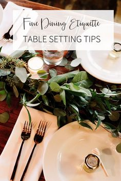 How to set a table for a fine dining party and fine dining etiquette. Learn what each plate, fork and glass is used for during a fine lunch or dinner through an information infographic. #diningetiquette #dinnertable #settingtable #diningtableideas #celebrations