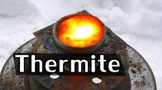 How Easily Can Thermite Actually Melt Steel?