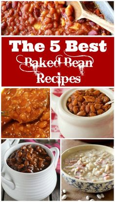 5 of the BEST Baked Bean Recipes on the Internet. These are all full of flavor and easy to make. The perfect comfort food side dish!