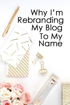 Why rebrand your blog to your name