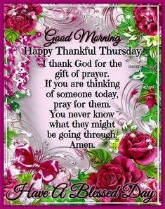 Good Morning Friends Quotes, Good Morning Happy, Good Morning Messages, Good Morning Greetings, Blessed Sunday, Thankful Thursday, Have A Blessed Day, Happy Thursday, Thursday Morning Prayer