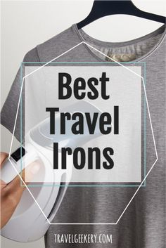 Best travel irons and travel steamers to fit all budgets. See which irons and steamers are the best for travelling. 7 iron examples differing by size, functions and looks. My favorite travel iron is included! Read reviews of the best irons for travel and see what travel steamers to bring on your trip. #traveliron #travelsteamer #travelproducts #travelgifts #travelgift #travelgeekery