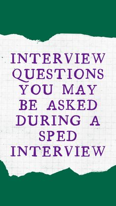 Check out SPEDxchange's top interview questions you may be asked during an interview for a special education position. Review these questions and formulate your responses, so you can be prepared and polished. Special Education Jobs, Top Interview Questions, May, No Response, Positivity, Check, Optimism
