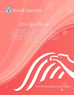 The Red Book serves as a general reference source about the employment-related provisions of Social Security Disability Insurance and the Supplemental Security Income Programs for educators, advocates, rehabilitation professionals, and counselors who serve people with disabilities.