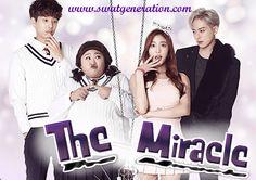 Detalles Título: 더 미라클 / Deo Milakeul Título en inglés:The Miracle También conocido como: My Secret Diary Género:Drama Episodios: 12 Cadena: Naver TV Cast Período de emisión:12-Diciembre-2016 al…